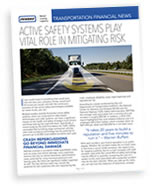 Active Safety Systems Play Vital Role in Mitigating Risk